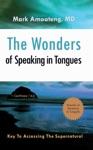 The Wonders Of Speaking In Tongues
