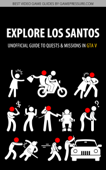 Explore Los Santos - Unofficial Guide to Quests & Missions in GTA V