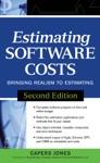 Estimating Software Costs  Bringing Realism To Estimating