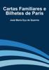 José Maria Eça de Queirós - Cartas Familiares e Bilhetes de Paris grafismos