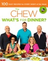 The Chew Whats For Dinner