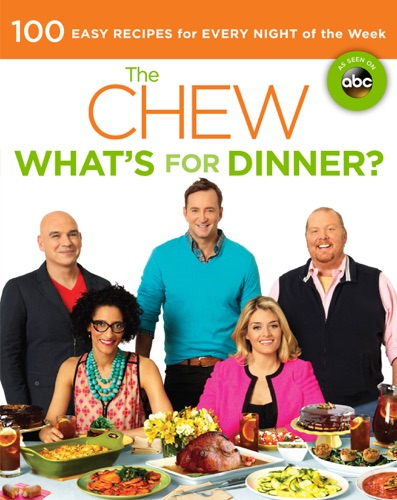 Mario Batali, Gordon Elliott, Carla Hall, Clinton Kelly, Daphne Oz & Michael Symon - The Chew: What's for Dinner?