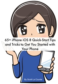 65 Iphone Ios 7 Quick Start Tips And Tricks To Get You Started With Your Phone