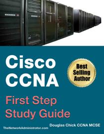 Cisco CCNA First Step - Study Guide