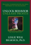 Unlock Behavior Unleash Profits Developing Leadership Behavior That Drives Profitability In Your Organization