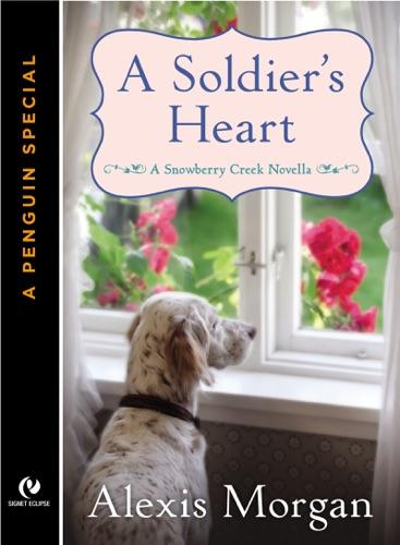 Alexis Morgan - A Soldier's Heart