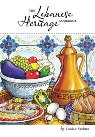 The Lebanese Heritage Cookbook