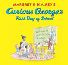 Curious George's First Day Of School (Read-aloud)