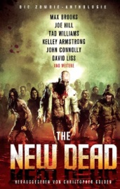 The New Dead: Die Zombie-Anthologie PDF Download