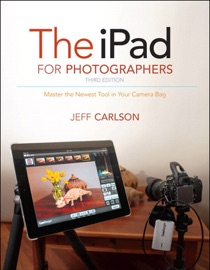 The iPad for Photographers - Jeff Carlson
