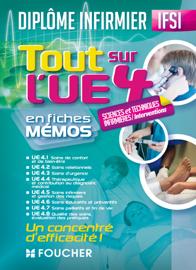 Tout sur l'UE 4 - Sciences et techniques infirmière, interventions