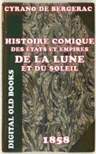 Histoire Comique Des états Et Empires De La Lune Et Du Soleil