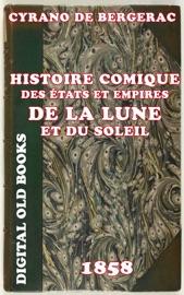 Histoire Comique Des Tats Et Empires De La Lune Et Du Soleil