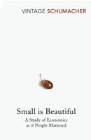 E F Schumacher - Small Is Beautiful artwork