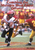 Coaching the Multiple West Coast Offense (2nd Edition)