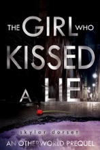 Girl Who Kissed A Lie