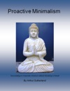 Proactive Minimalism Succeeding In Corporate America Without Breaking A Sweat