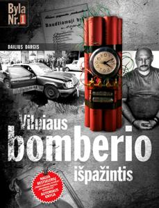 Vilniaus bomberio išpažintis