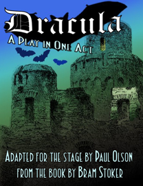 Dracula: A Play in One Act
