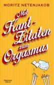 Mit Kant-Zitaten zum Orgasmus