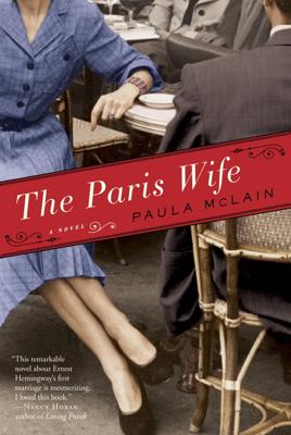 Paula McLain - The Paris Wife book