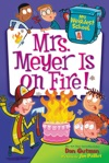 My Weirdest School 4 Mrs Meyer Is On Fire