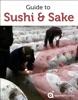 Guide to Japan: Sushi and Sake