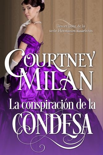 Courtney Milan - La conspiración de la condesa