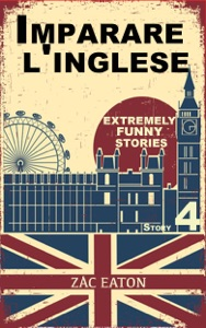 Imparare l'inglese: Extremely Funny Stories (4) + Audiolibro Book Cover