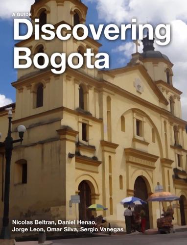 Nicolas Beltran, Omar Silva, Daniel Henao, Sergio Vanegas & Jorge Leon - Discovering Bogota
