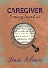 Caregiver Finding Your Self