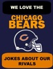 We Love The Chicago Bears