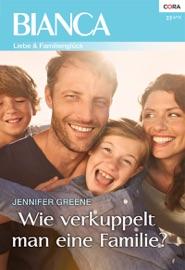 Wie Verkuppelt Man Eine Familie