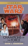 Champions Of The Force Star Wars The Jedi Academy