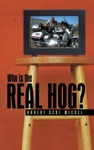 Who Is The Real Hog
