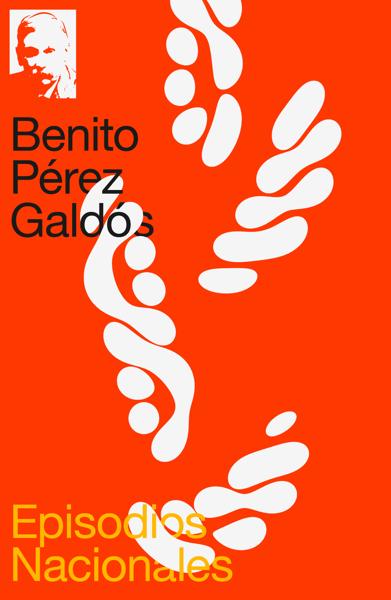 Episodios Nacionales por Benito Pérez Galdós