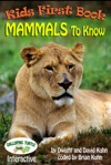 Kids First Book - Mammals To Know