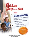 Chicken Soup For The Soul In The Classroom Middle School Edition Grades 68
