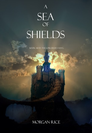 A Sea Of Shields Book 10 In The Sorcerers Ring Ebook Download