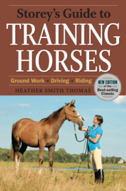 Storey's Guide to Training Horses, 2nd Edition book