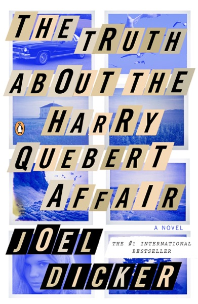 The Truth About the Harry Quebert Affair - Joël Dicker book cover