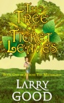 The Tree Of Ticket Leaves