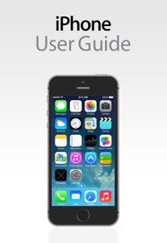 iPhone User Guide For iOS 7.1 - Apple Inc. Book