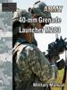 40-mm Grenade Launcher M203