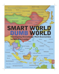 Smart World Dumb World