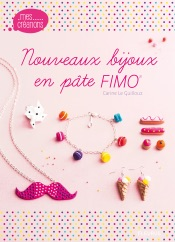 Nouveaux bijoux en pâte FIMO
