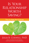 Is Your Relationship Worth Saving?