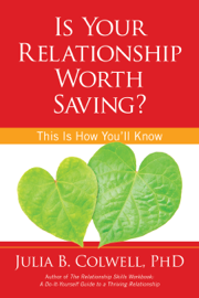 Is Your Relationship Worth Saving? book