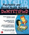 Psychiatric And Mental Health Nursing Demystified