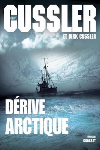 Clive Cussler & Dirk Cussler - Dérive arctique